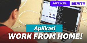 Jejeran Aplikasi Video Call Pendukung Work From Home